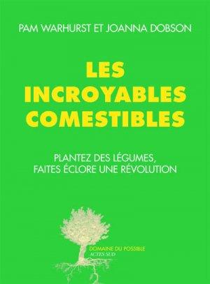 Les incroyables comestibles - actes sud - 9782330050511 -