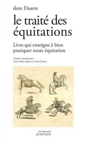 Le Traité des équitations - actes sud - 9782330060794 -
