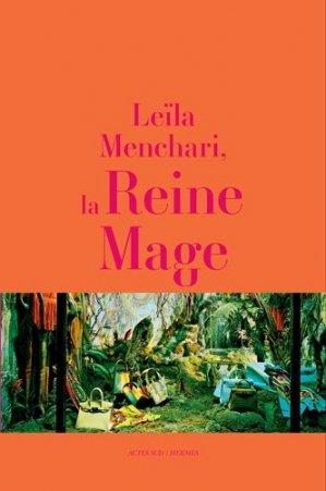 Leïla Menchari, la Reine Mage - actes sud  - 9782330084141 - majbook ème édition, majbook 1ère édition, livre ecn major, livre ecn, fiche ecn