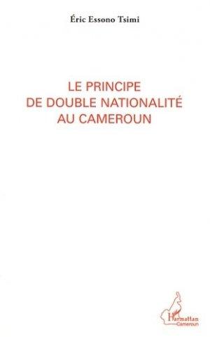 Le principe de double nationalité au Cameroun - l'harmattan - 9782336008844 -