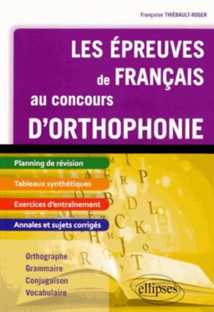 Les épreuves de français au concours d'orthophonie - ellipses - 9782340001961 -