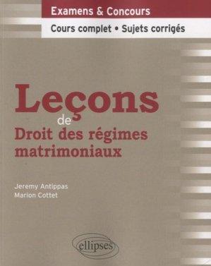 Leçons de Droit des régimes matrimoniaux - Ellipses - 9782340002494 -