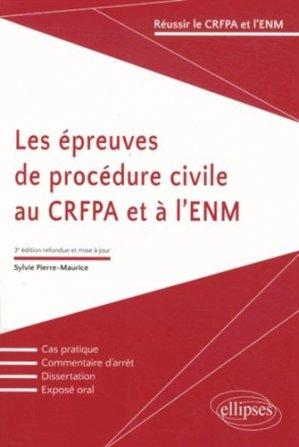 Les épreuves de procédure civile au CRFPA et à l'ENM. 3e édition - Ellipses - 9782340004061 -