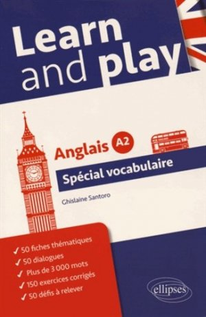 Learn and play. Anglais A2 Spécial vocabulaire - Ellipses - 9782340004931 -