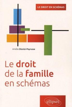 Le droit de la famille en schémas - Ellipses - 9782340010185 -