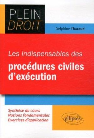 Les indispensables des procédures civiles d'exécution - Ellipses - 9782340010352 -