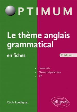 Le thème anglais grammatical en fiches - ellipses - 9782340011052 -