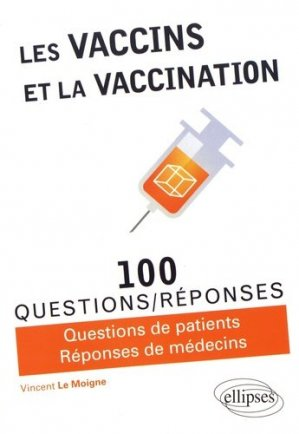 Les vaccins et la vaccination - ellipses - 9782340018167 -