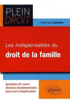 Les indispensables du droit de la famille - Ellipses - 9782340018549 -