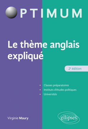 Le thème anglais expliqué - ellipses - 9782340029910 -
