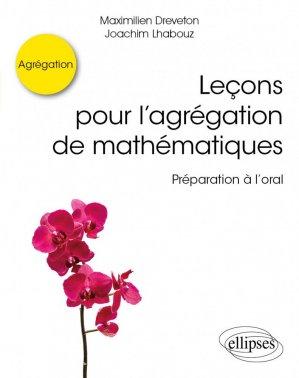 Leçons pour l'agrégation de mathématiques - ellipses - 9782340030183