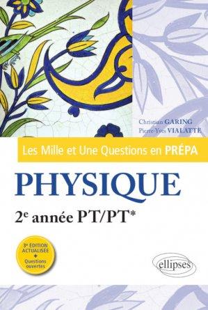 Les Mille et Une questions de la physique en prépa 2e année PT/PT* - ellipses - 9782340033535