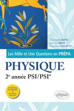 Les Mille et Une questions de la physique en prépa 2e année PSI/PSI* - ellipses - 9782340033627