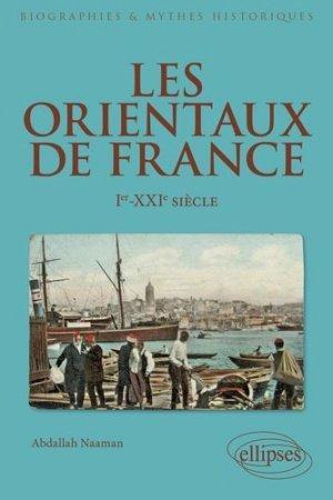 Les Orientaux de France - Ellipses - 9782340035041 -