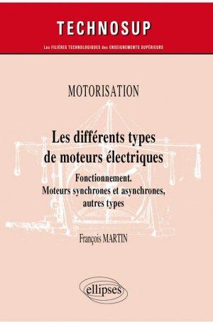 Les différents types de moteurs électriques - Ellipses - 9782340043688 -