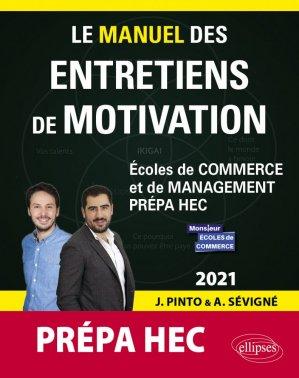 Le manuel des entretiens de motivation « Prépa HEC » - Ellipses - 9782340046139 -