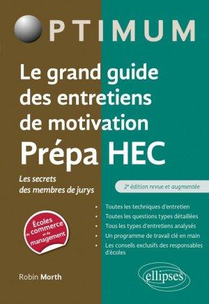 Le grand guide des entretiens de motivation Prépa HEC - Les secrets des membres de jurys - Ellipses - 9782340046627 -