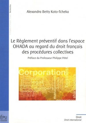 Le règlement préventif dans l'espace OHADA au regard du droit français des procédures collectives - societe des ecrivains - 9782342028966 -