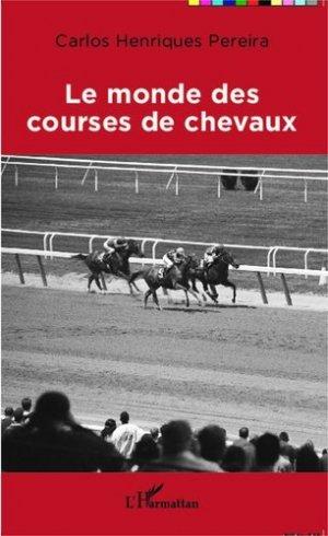 Le monde des courses de chevaux - l'harmattan - 9782343034843 -
