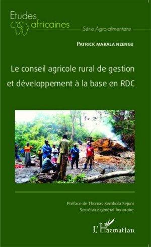 Le conseil agricole rural de gestion et développement à la base en RDC - l'harmattan - 9782343048888 -