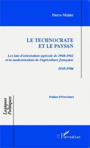Le technocrate et le paysan - l'harmattan - 9782343050409