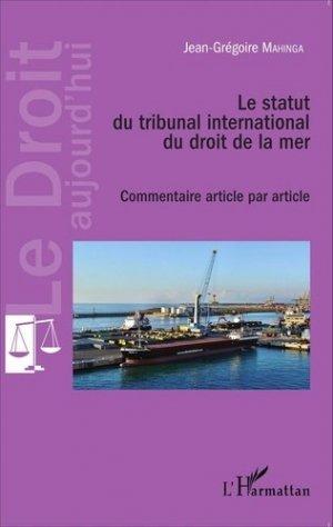 Le statut du tribunal international du droit de la mer - l'harmattan - 9782343066677 -