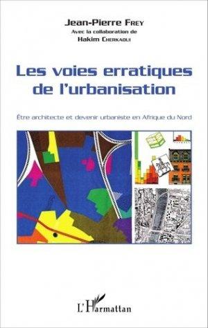 Les voies erratiques de l'urbanisation - l'harmattan - 9782343080864 -