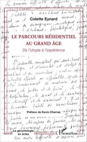 Le parcours résidentiel au grand âge - l'harmattan - 9782343090382 -