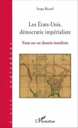 Les Etats-Unis, démocratie impérialiste - l'harmattan - 9782343095714 -