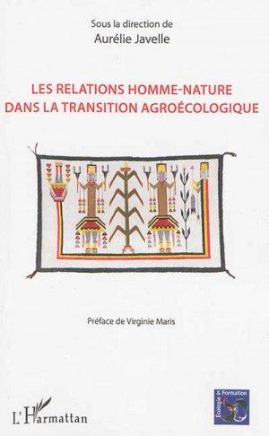 Les relations homme-nature dans la transition agroécologique - l'harmattan - 9782343099255 -