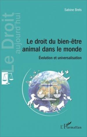 Le droit du bien-être animal dans le monde - L'Harmattan - 9782343106663 -
