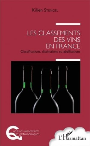 Les classements des vins en France - l'harmattan - 9782343108230