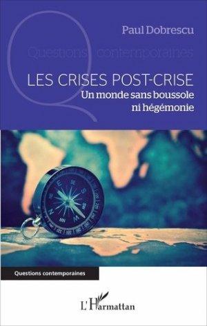 Les crises post-crise - l'harmattan - 9782343111506 -