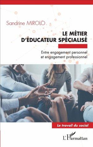 Le métier d'éducateur spécialisé - l'harmattan - 9782343114422