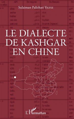 Le dialecte de Kashgar en Chine - l'harmattan - 9782343118369 -