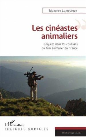 Les cinéastes animaliers - l'harmattan - 9782343124919 -