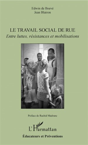 Le travail social de rue - l'harmattan - 9782343134475 -