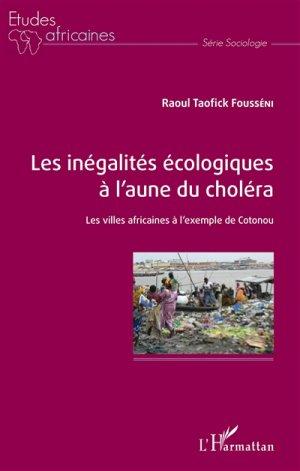 Les inégalités écologiques à l'aune du choléra - l'harmattan - 9782343150697 -