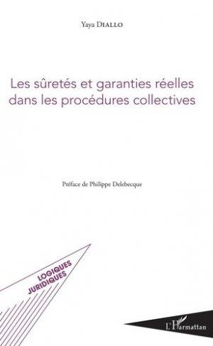 Les sûretés et garanties réelles dans les procédures collectives - l'harmattan - 9782343152226 -