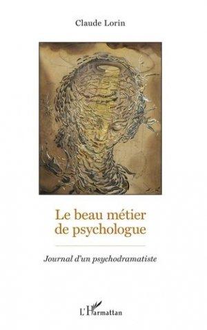 Le beau métier de psychologue - l'harmattan - 9782343158280 -