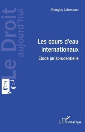 Les cours d4eau internationaux - l'harmattan - 9782343160986 -