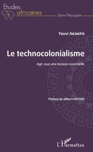 Le technocolonialisme - l'harmattan - 9782343165660 -