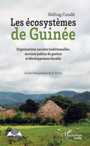 Les écosystèmes de Guinée - l'harmattan - 9782343172668 -