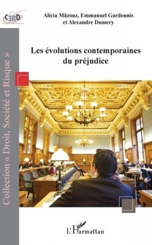 Les évolutions contemporaines du préjudice - l'harmattan - 9782343183084 -