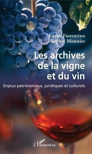 Les archives de la vigne et du vin - l'harmattan - 9782343187860 -