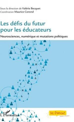 Les défis du futur pour les éducateurs - l'harmattan - 9782343189963 -
