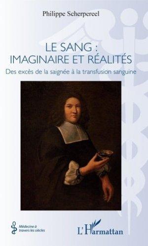 Le sang : imaginaire et réalités - l'harmattan - 9782343191591 -
