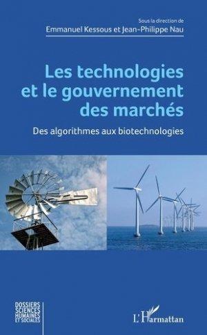 Les technologies et le gouvernement des marchés - l'harmattan - 9782343197296 -