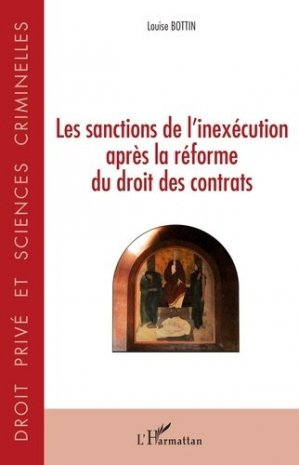 Les sanctions de l'inexécution après la réforme du droit des contrats - l'harmattan - 9782343198682 -