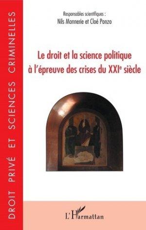 Le droit et la science politique à l'épreuve des crises du XXIe siècle - l'harmattan - 9782343201573 -